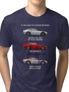 If you had to choose Tri-blend T-Shirt