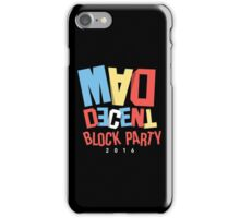 MAD DECENT-BLOCK PARTY iPhone Case/Skin