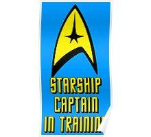Starship Captain In Training Poster