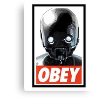 Obey K-2SO Canvas Print