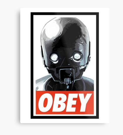 Obey K-2SO Metal Print