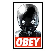 Obey K-2SO Photographic Print