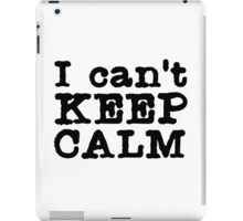 keep calm sarcastic angry dirty font punk text t shirts iPad Case/Skin