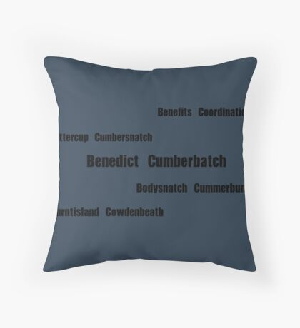 Benedict Cumberbatch - Mispronouncing Throw Pillow