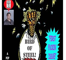 Bird of Steel Comix Cover - Red Bubble -NEW  UNDERGROUND POP ART SERIES! by TexWatt