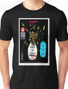 Bird of Steel Comix Cover - Red Bubble -NEW  UNDERGROUND POP ART SERIES! Unisex T-Shirt