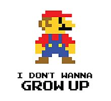 Mario - I Don't Wanna Grow Up Photographic Print