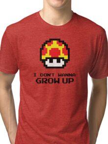 Mushroom - I Don't Wanna Grow Up Tri-blend T-Shirt