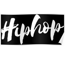 Hiphop - White Poster