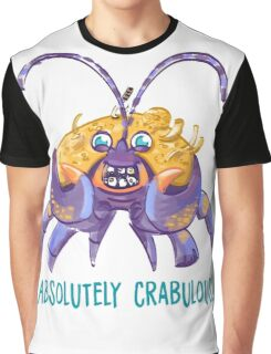 Absolutely Crabulous! (Tamatoa) Graphic T-Shirt