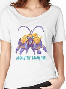 Absolutely Crabulous! (Tamatoa) Women's Relaxed Fit T-Shirt