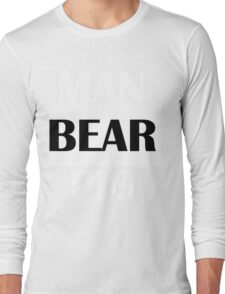 MAN BEAR PIG  Long Sleeve T-Shirt