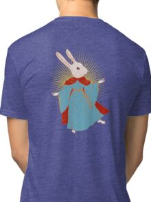 Saint Bunny has your back Tri-blend T-Shirt