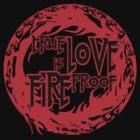 Fireproof love by SholoRobo
