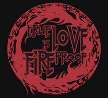 Fireproof love T-Shirt