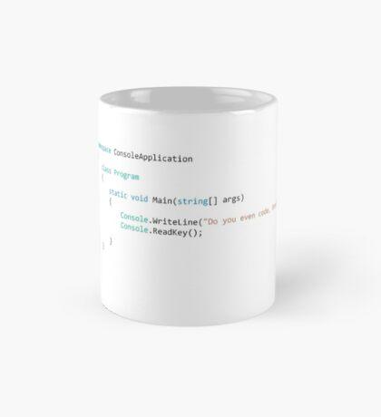 Do you even code, bro? Mug