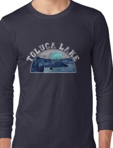 Toluca Lake: A Special Place. Long Sleeve T-Shirt
