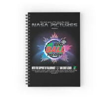 Soon! BIG BAll Theory! NASApictures Presents Spiral Notebook
