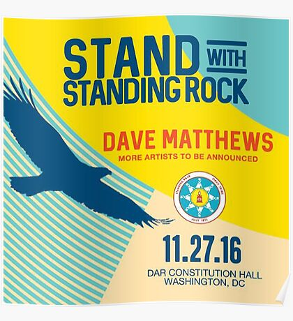 Dave Matthews Band, Stand With Standing Rock Dar Constitution Washington DC Poster
