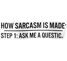 How Sarcasm is Made Poster
