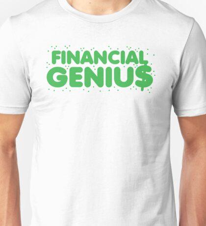 Financial genius $ Unisex T-Shirt