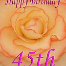 Happy 45th Birthday Flower by martinspixs