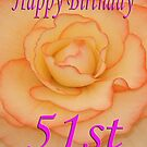 Happy 51st Birthday Flower by martinspixs