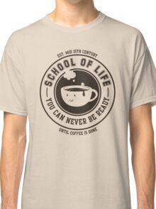 School of Life Classic T-Shirt
