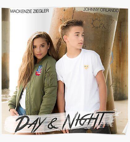 Day And Night - Johnny Orlando and Mackenzie Ziegler Poster