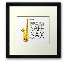 Practice Safe Sax Framed Print