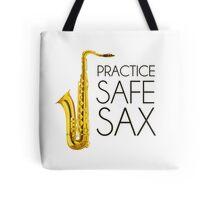 Practice Safe Sax Tote Bag