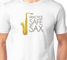 Practice Safe Sax Unisex T-Shirt