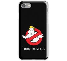 Trump Busters  iPhone Case/Skin