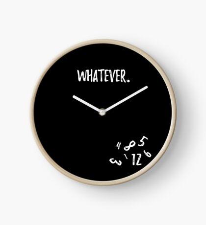 Whatever clock Clock