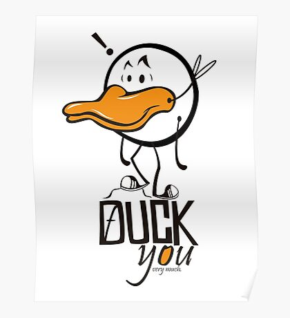 DUCK YOU Poster