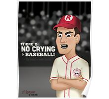 There's No Crying In Baseball! Poster