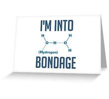 I'm into Hydrogen Greeting Card
