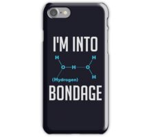 I'm into Hydrogen iPhone Case/Skin