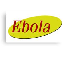seinfeld ebola  Canvas Print