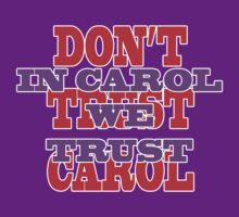 IN CAROL WE TRUST by kitsuri