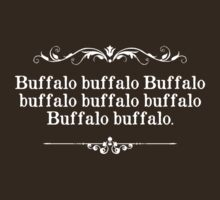 Buffalo Buffalo Sentence by TheShirtYurt