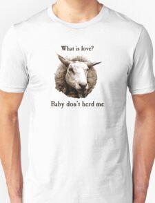Baby Don't Herd Me Sheep Unisex T-Shirt