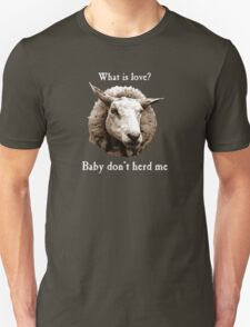 Baby Don't Herd Me Sheep T-Shirt