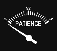 Out of Patience Gas Gauge by TheShirtYurt