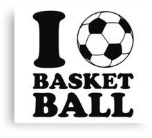 I Love Soccer Ball Basketball Canvas Print