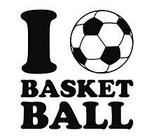 I Love Soccer Ball Basketball Photographic Print