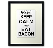 Keep Calm and Eat Bacon T-Shirt Funny Parody Meat TEE Food Pig Hog Breakfast Framed Print