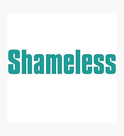 shameless tv show Photographic Print