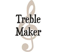 Treble Maker Clef Musical Trouble Maker Photographic Print