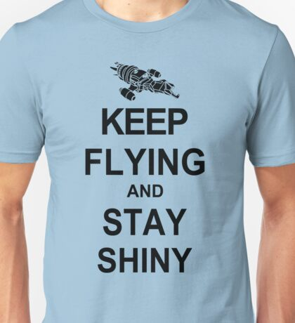 Keep Flying and Stay Shiny T Shirt Serenity Firefly Calm Carry Tee Browncoats Unisex T-Shirt